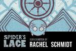 Spider's Lace by Rachel Schmidt