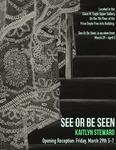 See or Be Seen: Kait Steward by Kaitlyn Steward