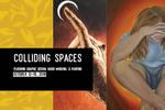 Colliding Spaces